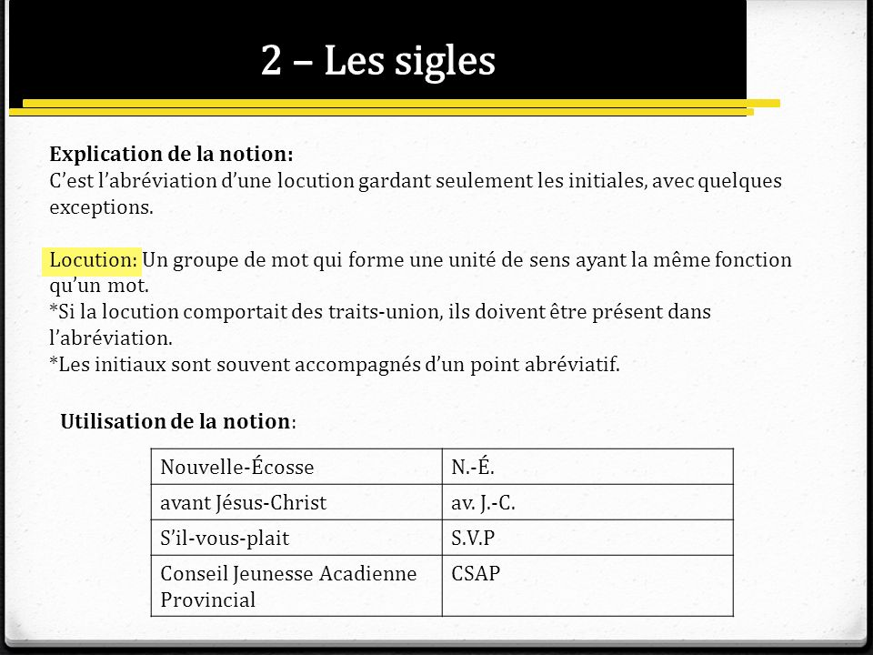 2 – Les sigles Explication de la notion: