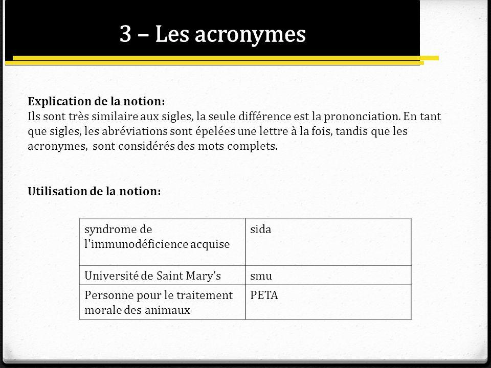 3 – Les acronymes Explication de la notion: