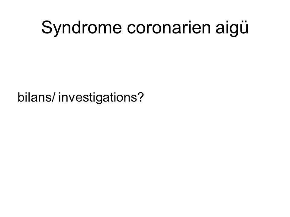 Syndrome coronarien aigü
