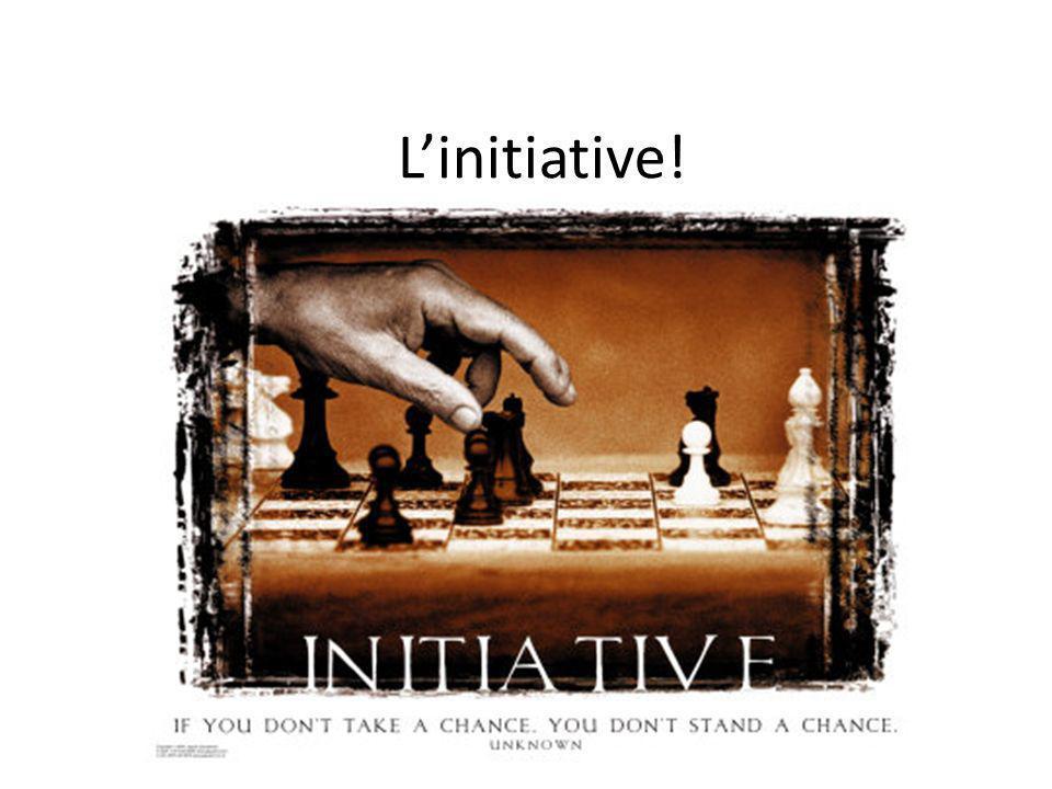 L'initiative!