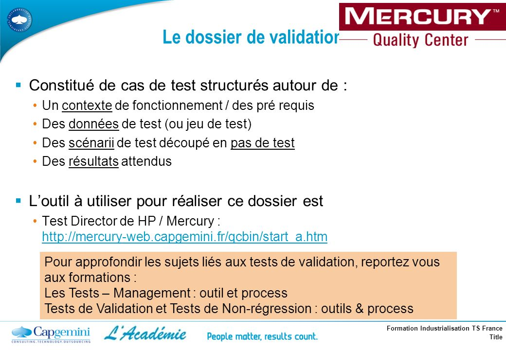 Le dossier de validation