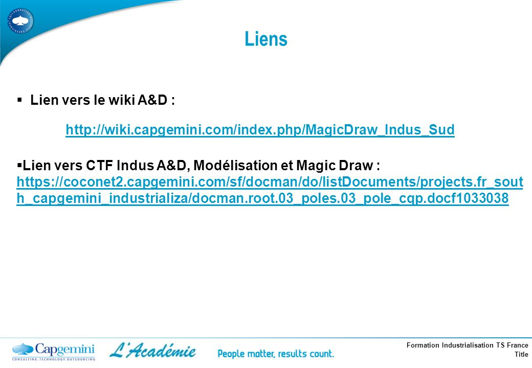 Wi http://wiki.capgemini.com/index.php/MagicDraw_Indus_Sud