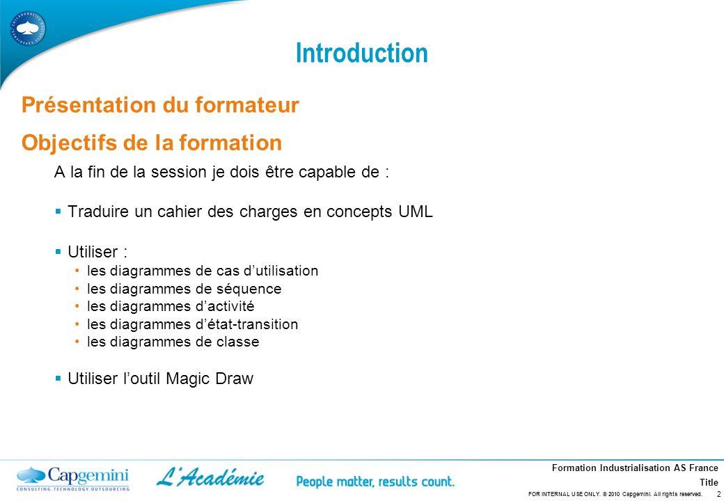 Introduction Présentation du formateur Objectifs de la formation