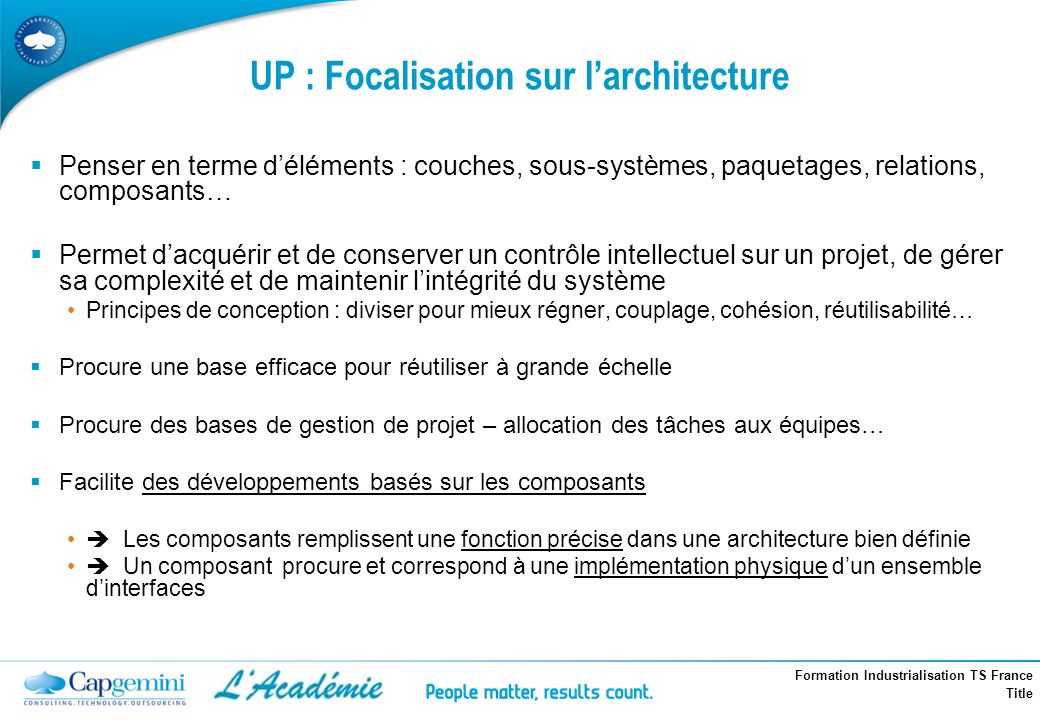 UP : Focalisation sur l'architecture