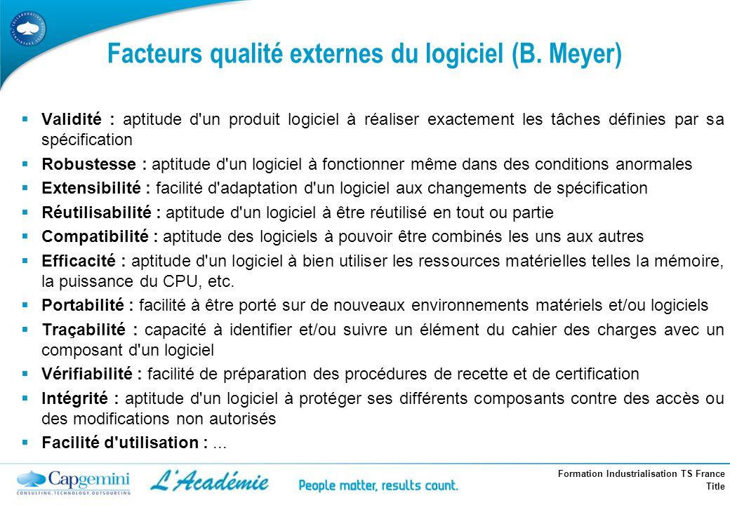 Facteurs qualité externes du logiciel (B. Meyer)