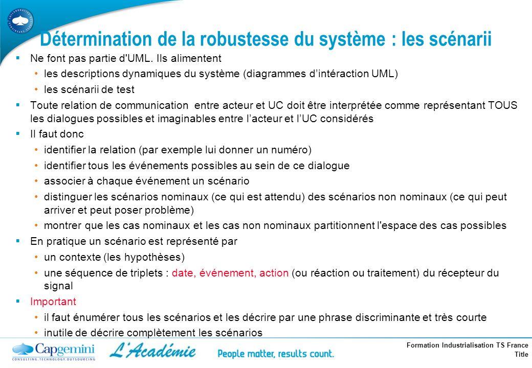 Détermination de la robustesse du système : les scénarii