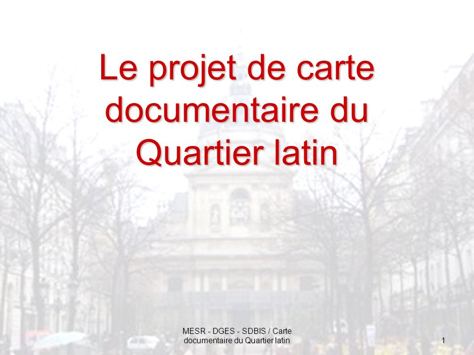 Le projet de carte documentaire du Quartier latin