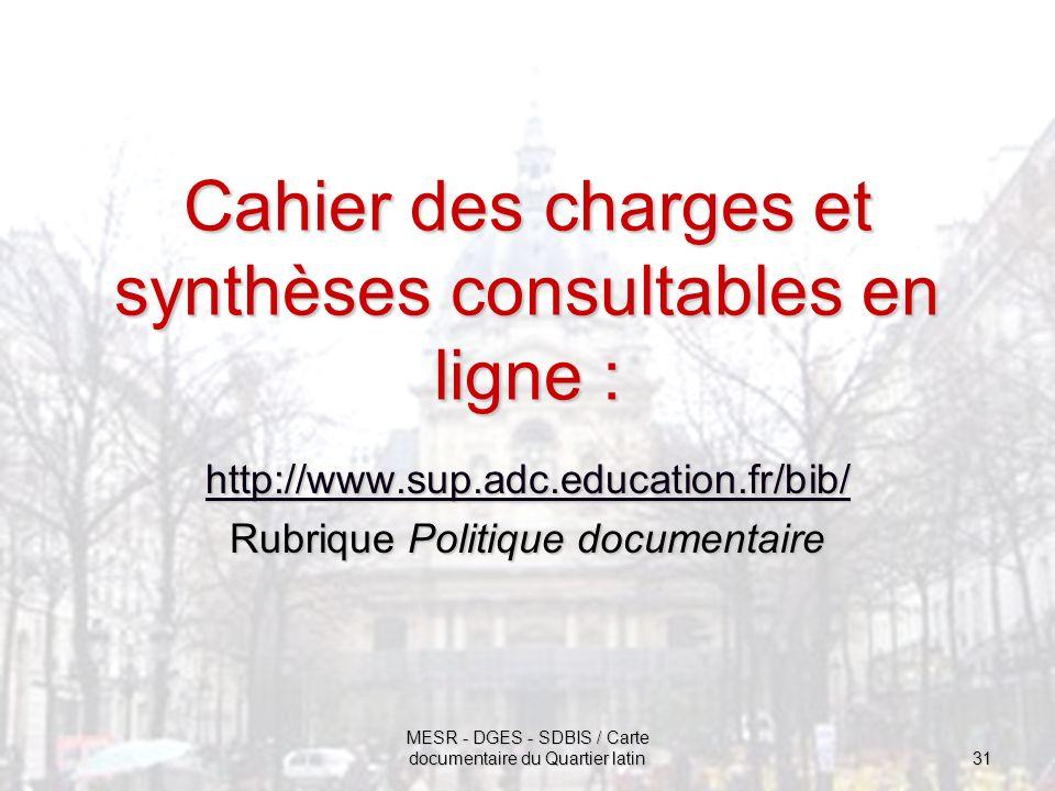 Cahier des charges et synthèses consultables en ligne :