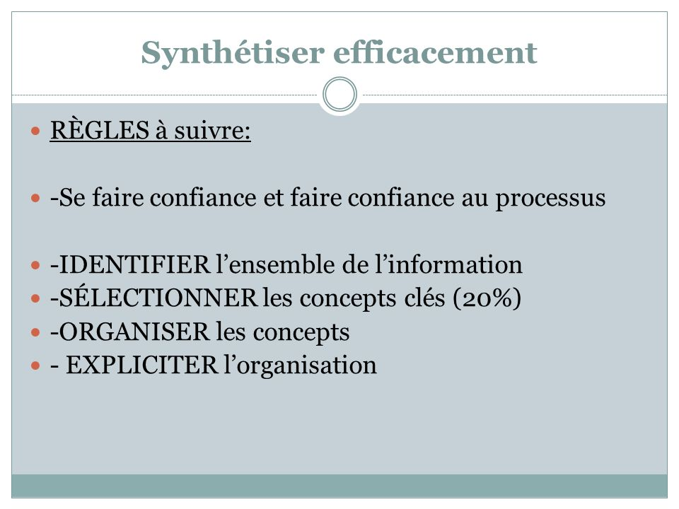 Synthétiser efficacement