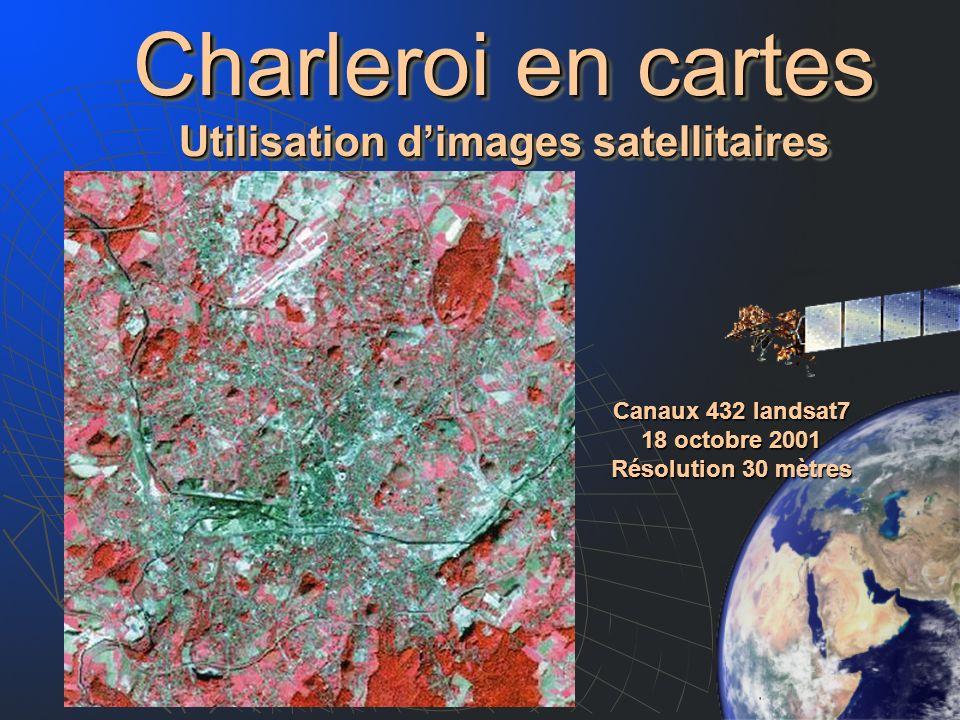 Charleroi en cartes Utilisation d'images satellitaires