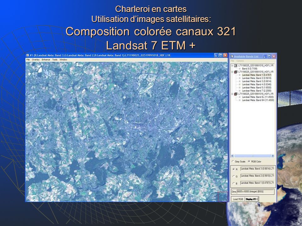 Charleroi en cartes Utilisation d'images satellitaires: Composition colorée canaux 321 Landsat 7 ETM +