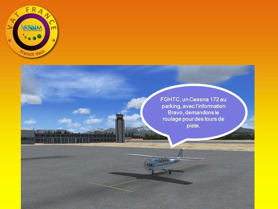 FGHTC, un Cessna 172 au parking, avec l'information Bravo, demandons le roulage pour des tours de piste.