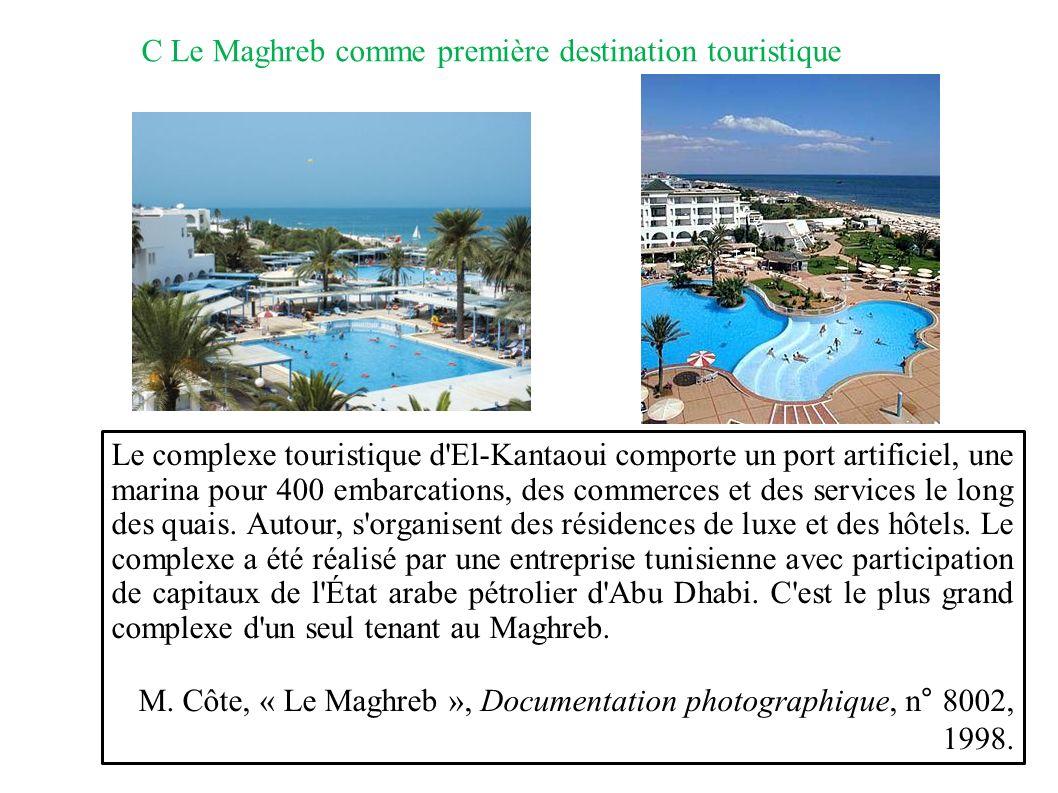 C Le Maghreb comme première destination touristique