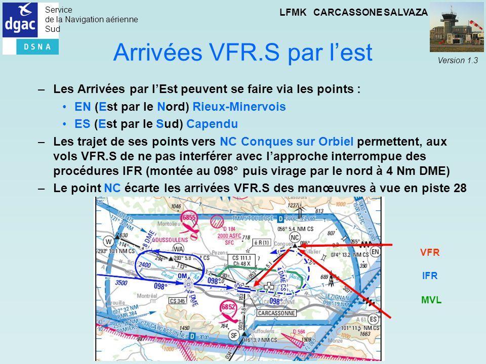 Arrivées VFR.S par l'est
