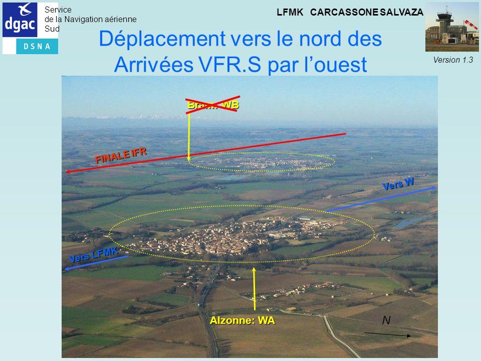 Déplacement vers le nord des Arrivées VFR.S par l'ouest