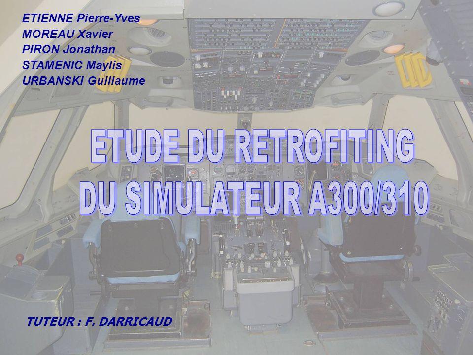 ETUDE DU RETROFITING DU SIMULATEUR A300/310 ETIENNE Pierre-Yves