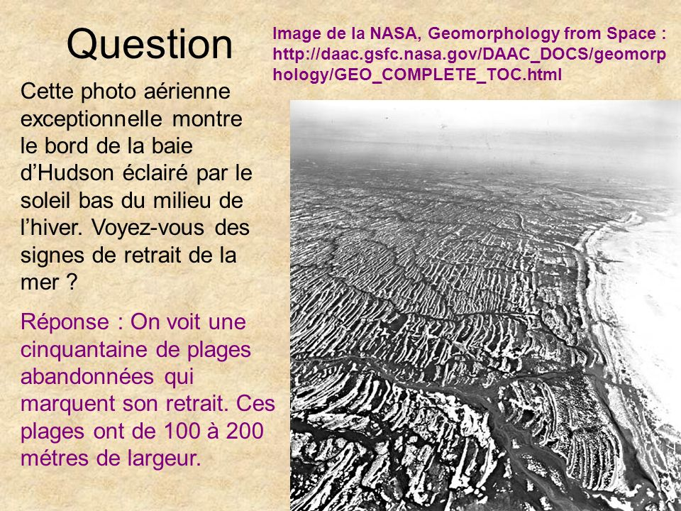 Question Image de la NASA, Geomorphology from Space : http://daac.gsfc.nasa.gov/DAAC_DOCS/geomorphology/GEO_COMPLETE_TOC.html.
