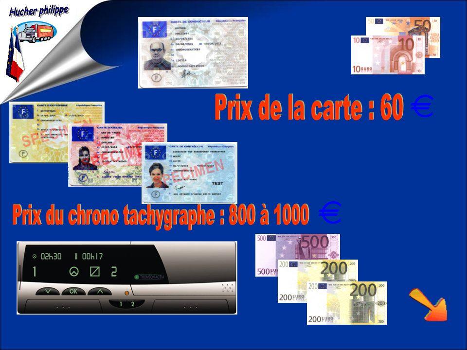 Prix du chrono tachygraphe : 800 à 1000