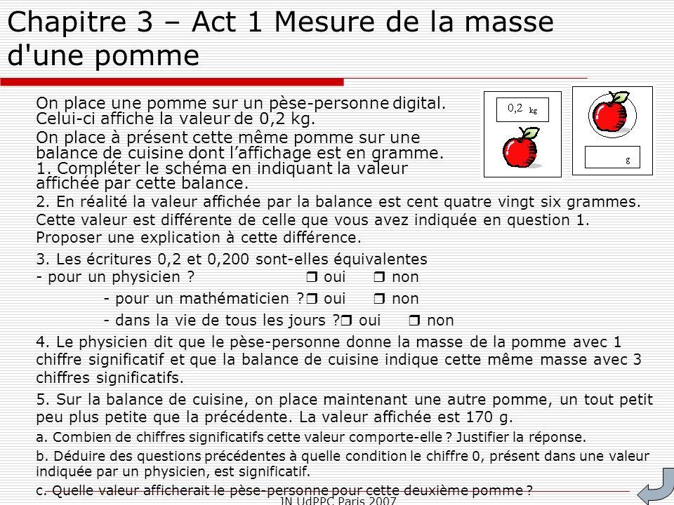 Chapitre 3 – Act 1 Mesure de la masse d une pomme