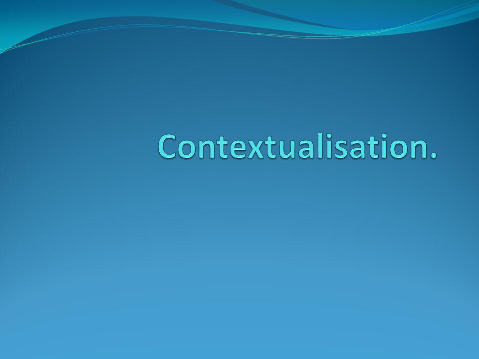 Contextualisation.