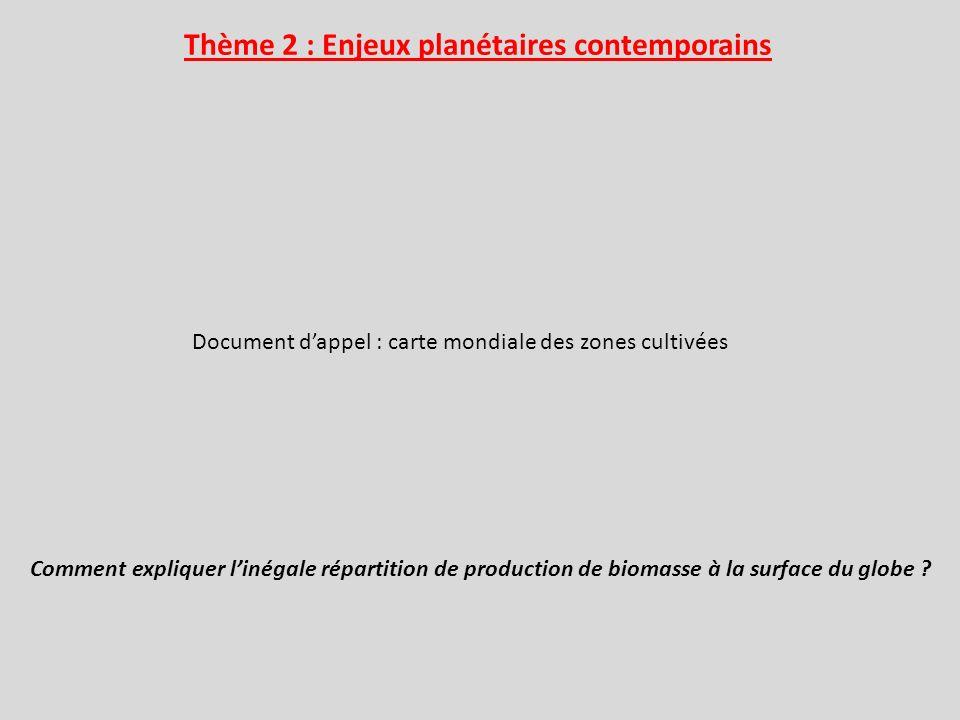 Thème 2 : Enjeux planétaires contemporains