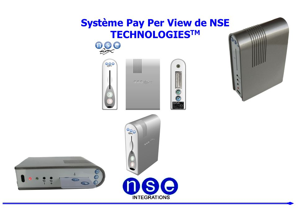 Système Pay Per View de NSE TECHNOLOGIESTM