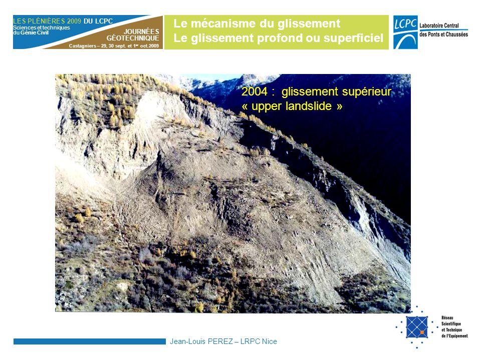 Le mécanisme du glissement Le glissement profond ou superficiel