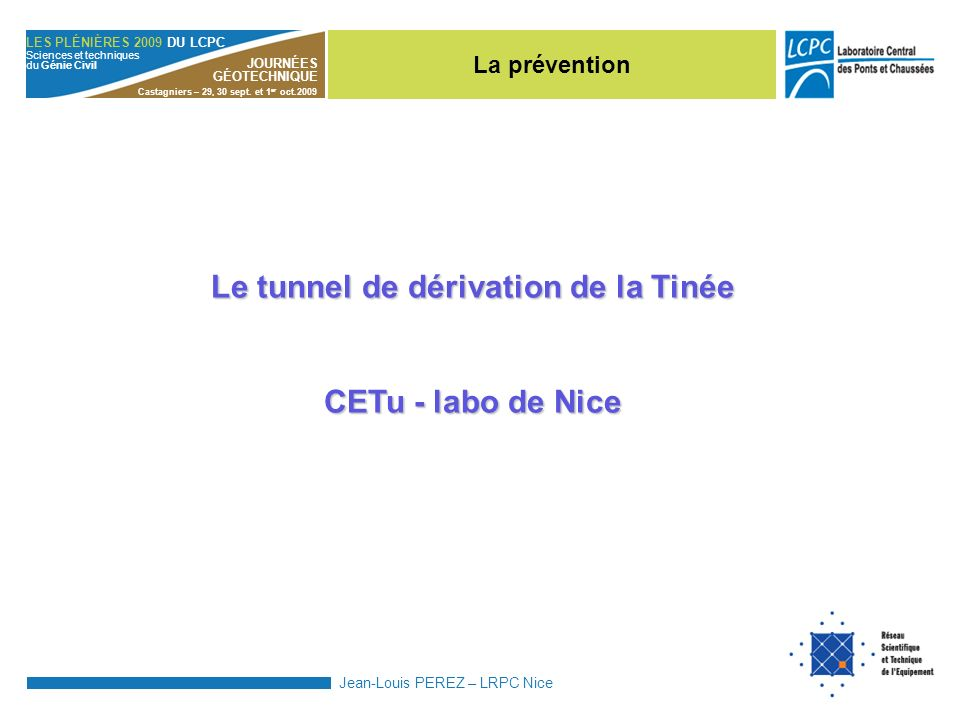 Le tunnel de dérivation de la Tinée