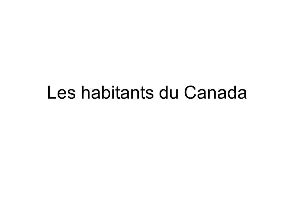 Les habitants du Canada