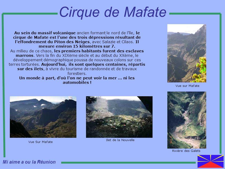 Cirque de Mafate Mi aime a ou la Réunion