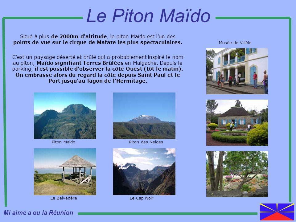 Le Piton Maïdo Mi aime a ou la Réunion