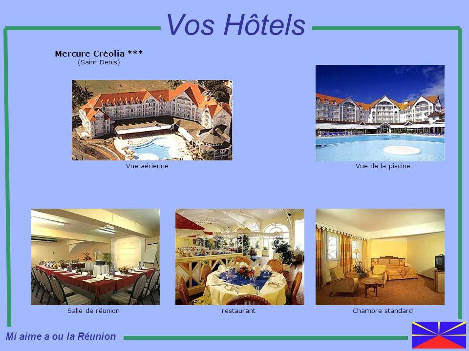 Vos Hôtels Mi aime a ou la Réunion Mercure Créolia *** (Saint Denis)
