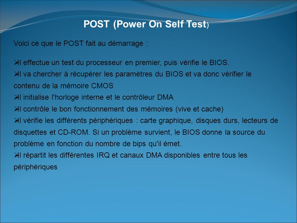 POST (Power On Self Test)