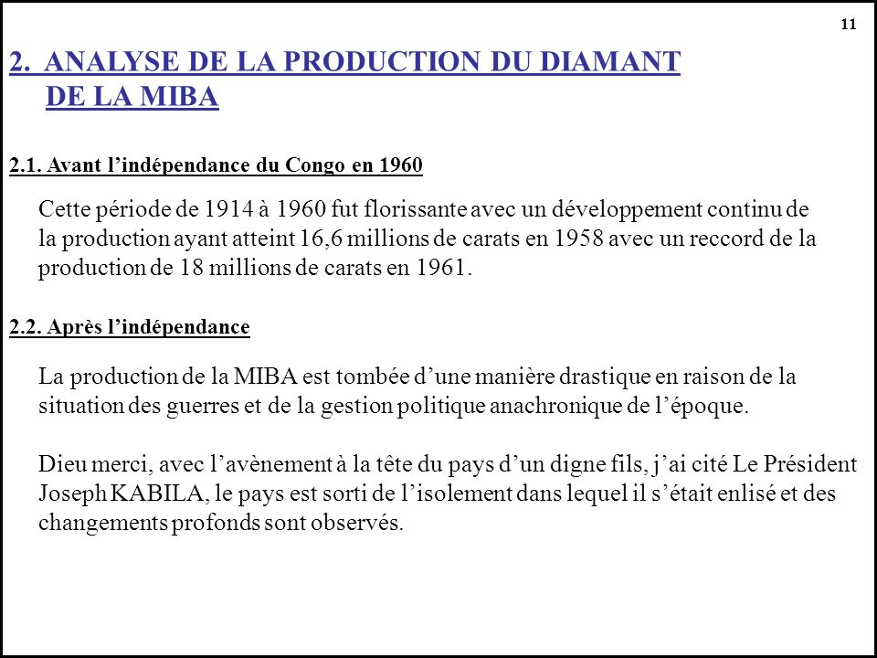 2. ANALYSE DE LA PRODUCTION DU DIAMANT DE LA MIBA