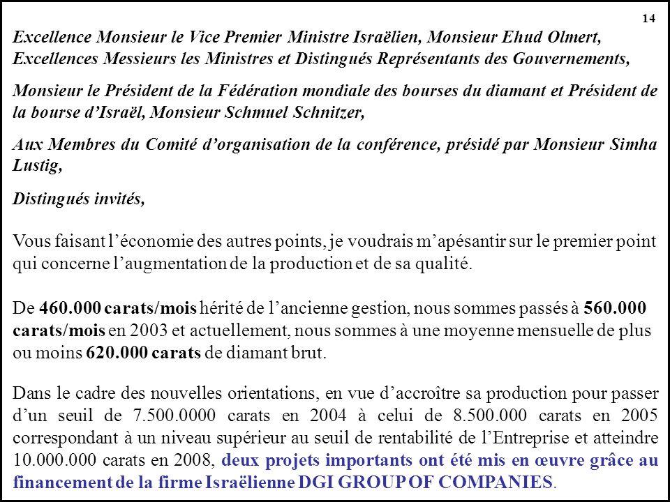 14 Excellence Monsieur le Vice Premier Ministre Israëlien, Monsieur Ehud Olmert,