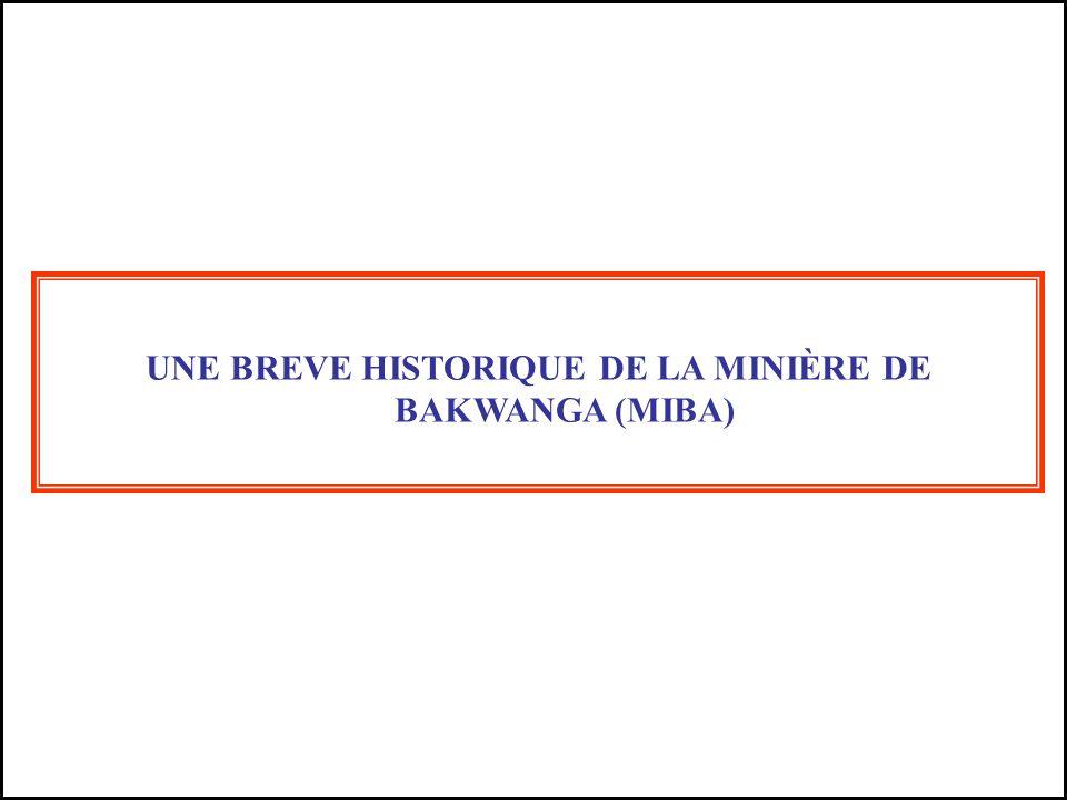 UNE BREVE HISTORIQUE DE LA MINIÈRE DE BAKWANGA (MIBA)