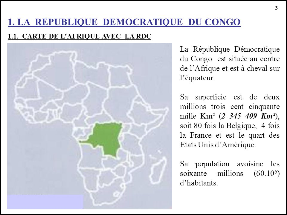 1. LA REPUBLIQUE DEMOCRATIQUE DU CONGO