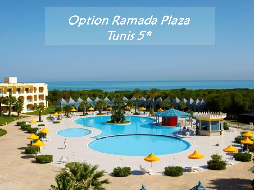 Option Ramada Plaza Tunis 5*