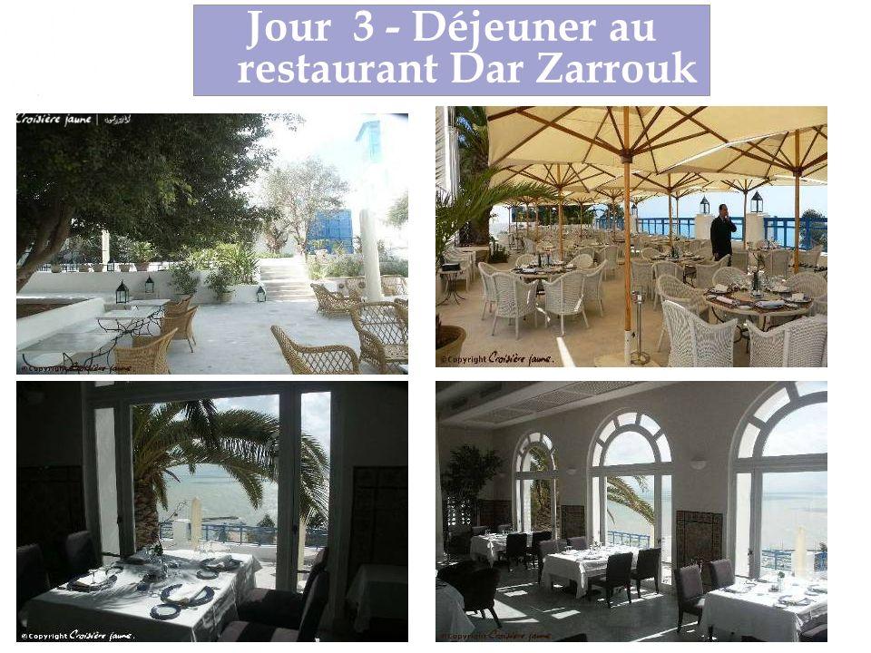 Jour 3 - Déjeuner au restaurant Dar Zarrouk
