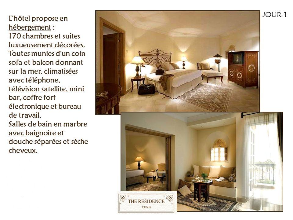 JOUR 1 L'hôtel propose en hébergement :