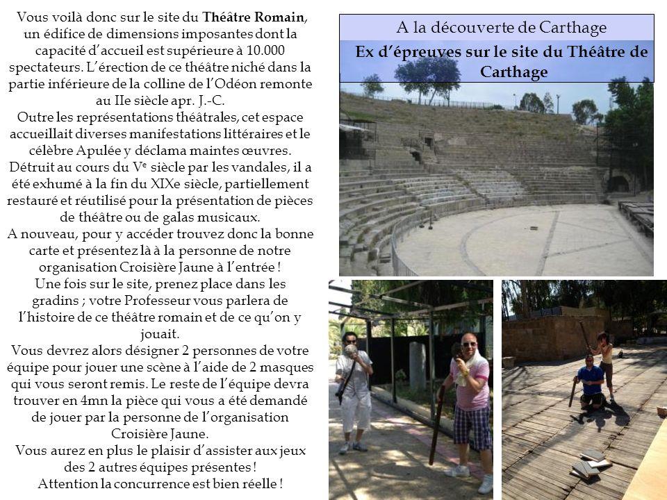 Ex d'épreuves sur le site du Théâtre de Carthage
