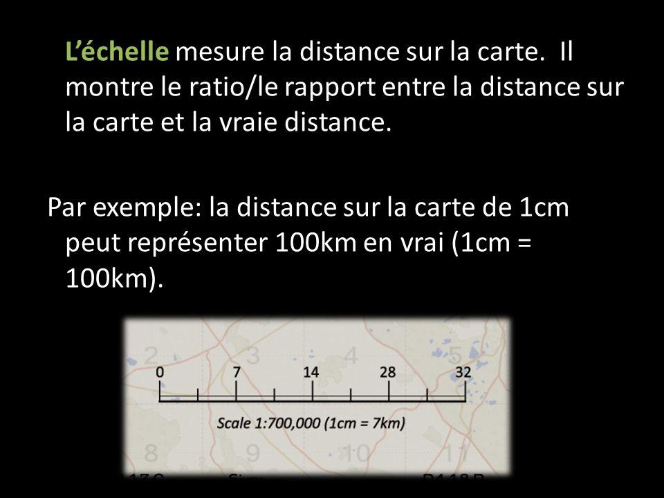L'échelle mesure la distance sur la carte