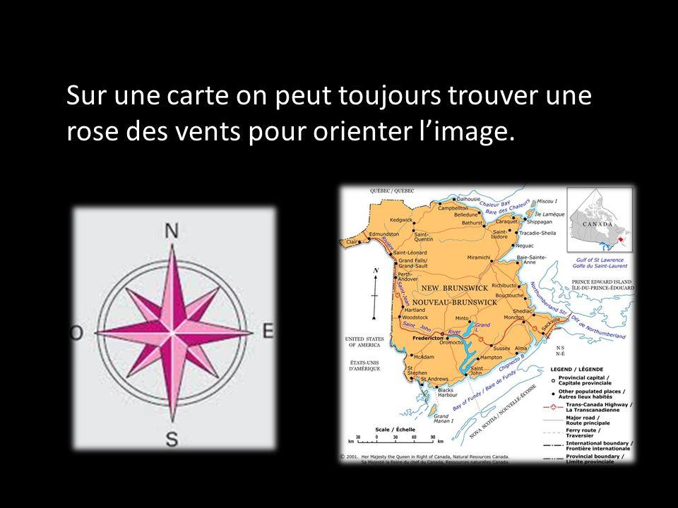 Sur une carte on peut toujours trouver une rose des vents pour orienter l'image.