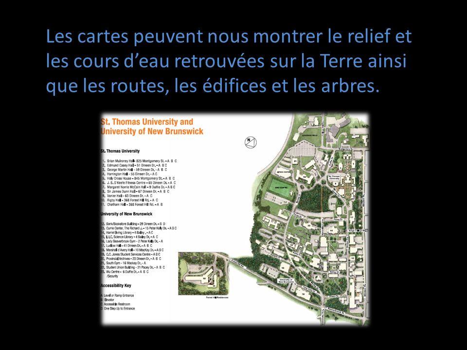 Les cartes peuvent nous montrer le relief et les cours d'eau retrouvées sur la Terre ainsi que les routes, les édifices et les arbres.
