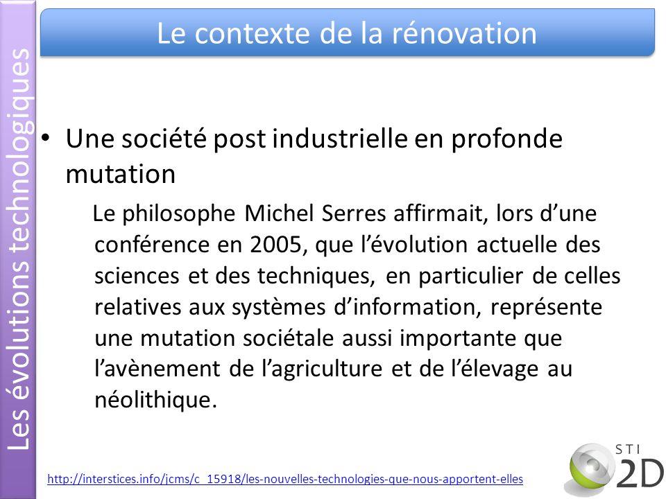 Les évolutions technologiques Le contexte de la rénovation