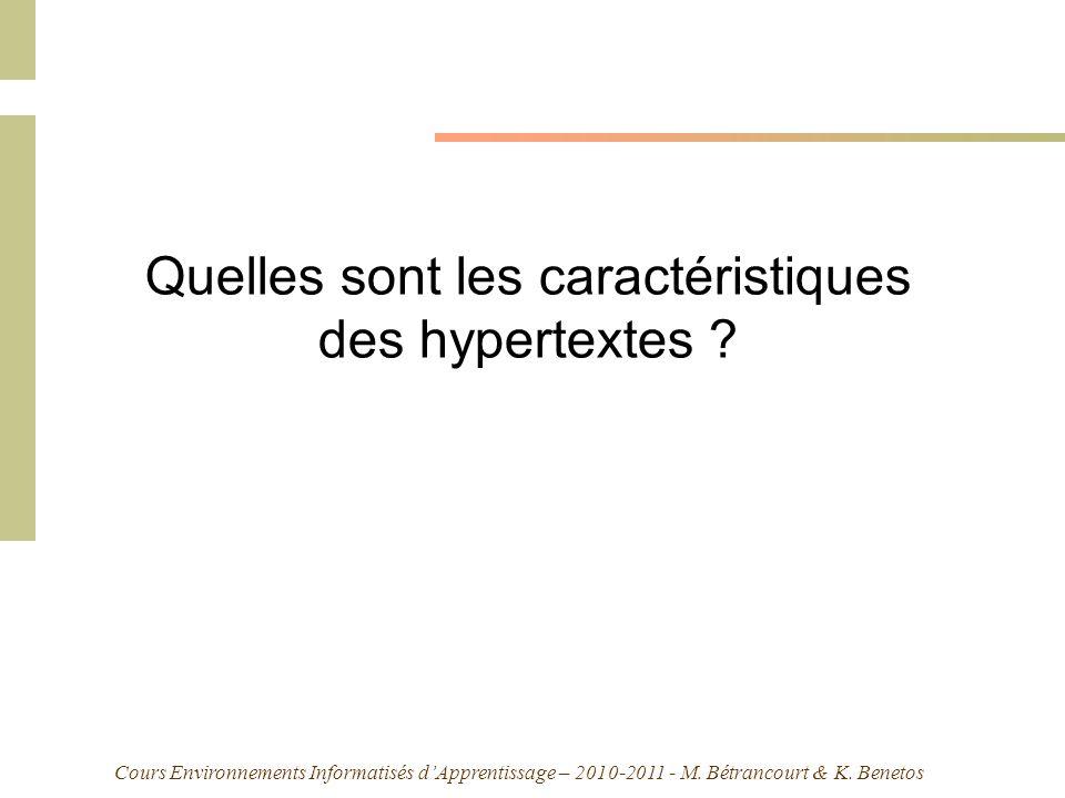 Quelles sont les caractéristiques des hypertextes