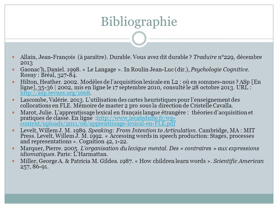 Bibliographie Allain, Jean-François (à paraître). Durable. Vous avez dit durable Traduire n°229, décembre 2013.