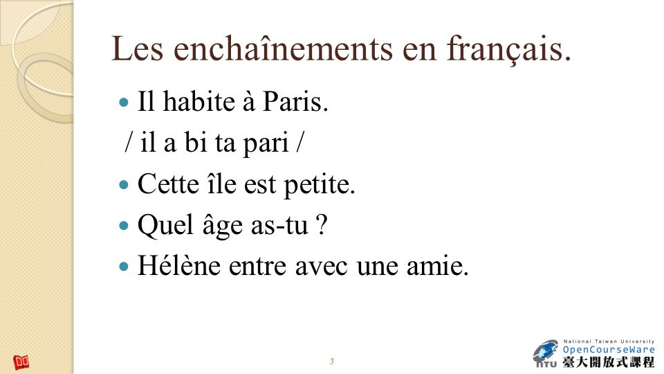 Les enchaînements en français.