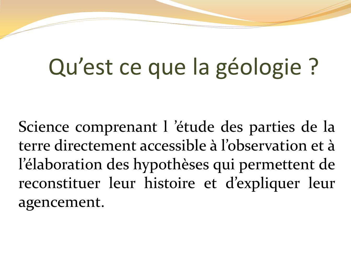 Qu'est ce que la géologie
