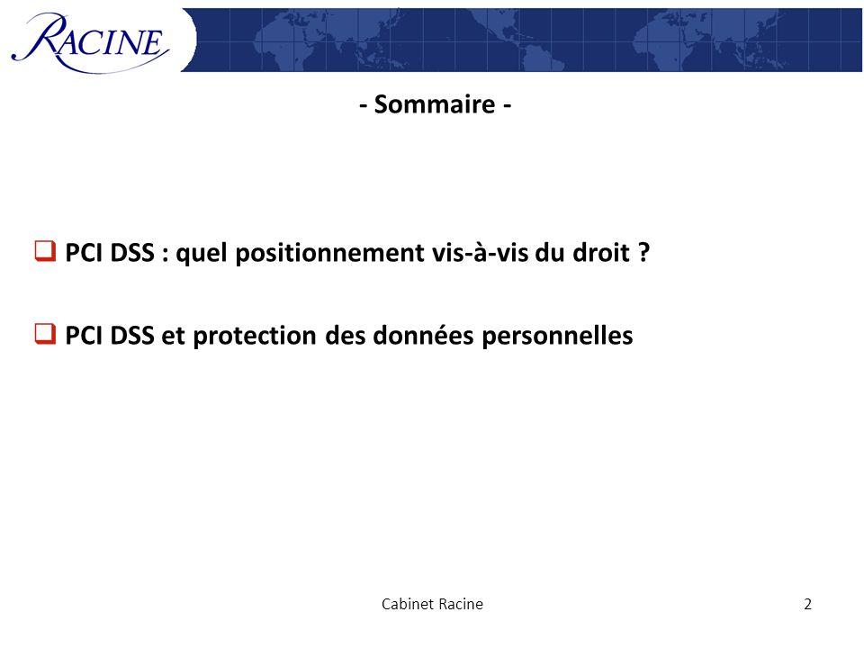 PCI DSS : quel positionnement vis-à-vis du droit
